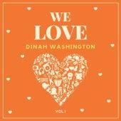 We Love Dinah Washington, Vol. 1 by Dinah Washington