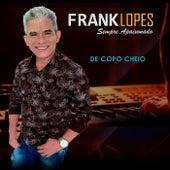 De Copo Cheio de Frank Lopes