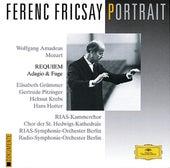 Ferenc Fricsay Portrait - Mozart: Requiem; Adagio & Fugue von Elisabeth Grummer