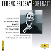 Ferenc Fricsay Portrait - Brahms: Symphony No.2; Haydn Variations; Alto Rhapsody by Maureen Forrester