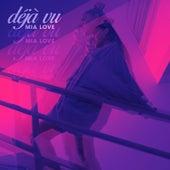 deja vu by Mia Love