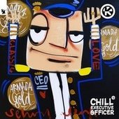 Chill Executive Officer (CEO), Vol. 8 (Selected by Maykel Piron) von Chill Executive Officer