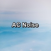 AC Noise by White Noise Babies