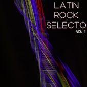 Latin Rock Selecto Vol. 1 de Various Artists