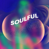Soulful Songs: Vol 1 von Various Artists