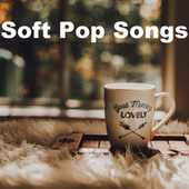 Soft Pop Songs de Various Artists