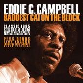 Baddest Cat on the Block-2021 Remix by Eddie C. Campbell