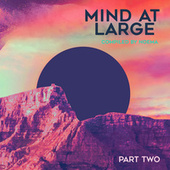 Mind at Large, Pt. II by Noema