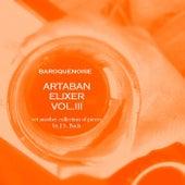 Artaban Elixir, Vol. III von Baroquenoise