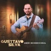 Amor Incondicional de Gusttavo Silva