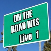 On the Road Hits Live, Vol. 1 de Various Artists