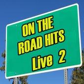 On the Road Hits Live, Vol. 2 de Various Artists