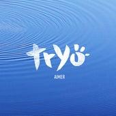 Aimer by Tryo