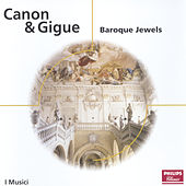 Canon & Gigue - Baroque Jewels von Various Artists