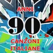 90  Anni Novanta - Canzoni italiane by Various Artists