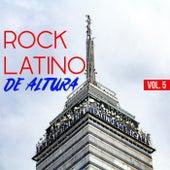 Rock Latino De Altura Vol. 5 de Various Artists