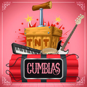 TNT Cumbias by Various Artists