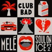 Soul on Ice EP PT2 by Melé