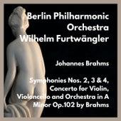 Symphonies Nos. 2, 3 & 4, Concerto for Violin, Violoncello and Orchestra in A Minor Op.102 by Brahms von Wilhelm Furtwängler