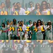 Mazal by Kamilya Ward