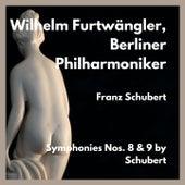 Symphonies Nos. 8 & 9 by Schubert by Berliner Philharmoniker