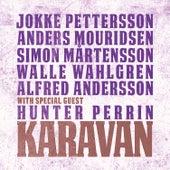 Karavan with Special Guest Hunter Perrin de Karavan