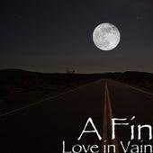 Love in Vain von Fin