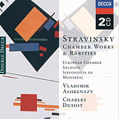 Stravinsky: Chamber Works & Rarities by European Soloists Ensemble