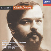 Debussy: The World of Debussy by Various Artists