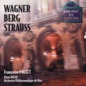 Wagner/Berg/Strauss: Lieder de Françoise Pollet