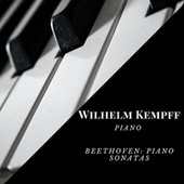 Wilhelm Kempff - Piano by Wilhelm Kempff