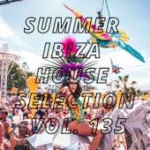 Summer Ibiza House Selection Vol.135 von Various Artists