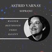 Astrid Varnay - Soprano by Astrid Varnay