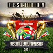 Fußball Europameister 2021 (22 Nationalhymnen) de Fussballhelden