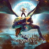 Ultimate Resolve - The Exceptional S. Beaufont, Book 12 (Unabridged) di Sarah Noffke