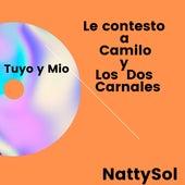Le Contesto a Camilo y los Dos Carnales (Tuyo y Mio) de Marisol Sanz