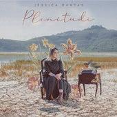 Plenitude by Jéssica Dantas
