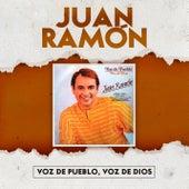 Voz de Pueblo, Voz de Dios by Juan Ramón
