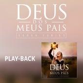 Deus dos Meus Pais (Playback) by Sarah Farias