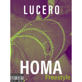 HOMA Freestyle by Lucero