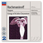 Rachmaninov: Vespers & Liturgy of St. John Chrysostom von St.Petersburg Chamber Choir