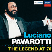 Pavarotti - The Legend at 70 by Luciano Pavarotti