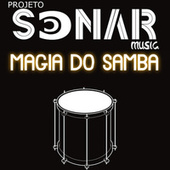 Magia do Samba by Projeto Sonar