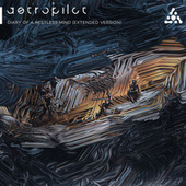 Diary Of A Restless Mind (Extended Version) von Astropilot