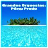 Grandes Orquestas: Pérez Prado by Beny More