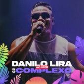 No Complexo (Ao Vivo) fra Danilo Lira
