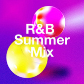 R&B Summer Mix by Various Artists