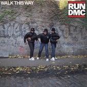 Walk This Way by Run-D.M.C.