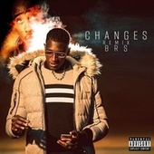 Changes (Remix) by BRS