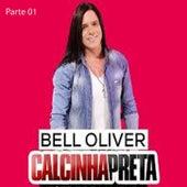 Bell Oliver & Calcinha Preta fra Bell Oliver